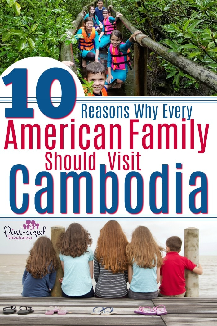 Every American family should visit Cambodia at least once! Here's why your family needs an exciting, exotic vacation! #cambodia #familyvacation #familytravel #internationaltravel #southeastasia #vacation #familyvacation