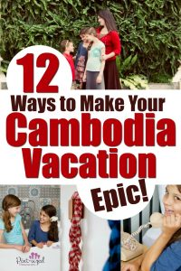 Want culture? Exotic travel? Modern luxury? you can have it ALL in one EPIC Cambodia Vacation! #familytravel #Cambodia #travelblog #vacation #travelingtips #Southeastasia #tropicalvacation #family #familytime #bucketlist