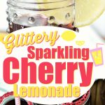 Easy glittery, sparkling, cherry lemonade is the perfect drink to relax with after a busy mom day! #lemonade #cherrylemonade #ad #Drinkrecipes #easydrinks