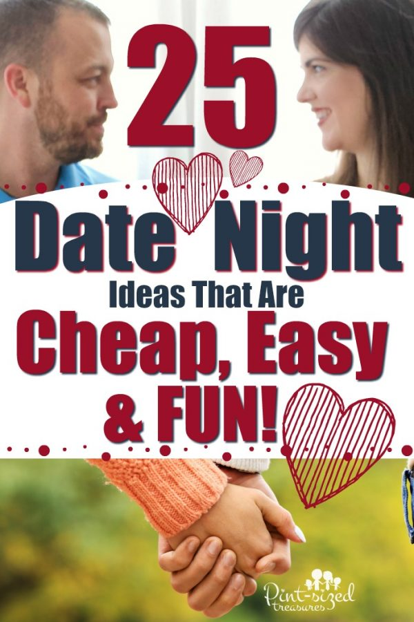 Dating your spouse is incredibly important --- especially after you have kids! Check out our 25 easy, super cheap date night ideas that are ACTUALLY fun! #datenight #marriage #marriagetips #datenightideas #fundatenight #marriagehelp #dateyourspouse