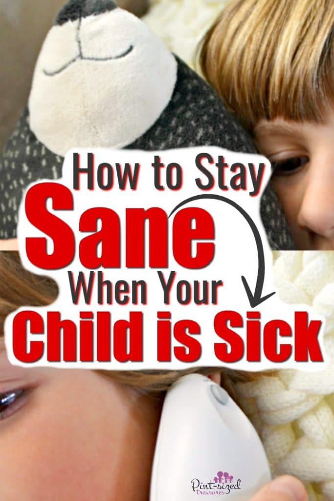 How to Stay Sane When Your Child is Sick