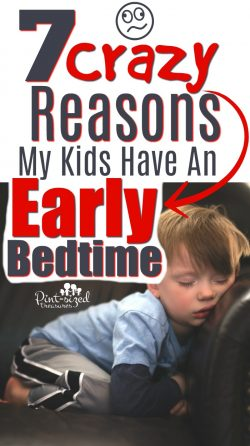 Our kids have an early bedtime and here are the seven crazy reasons we made that decision and stick to it! Early bedtimes have made our kids happier and healthier! #pintsizedtreasures #bedtime #earlybedtime #bedtimeforkids #parentingtips #parentinghelp #parenting