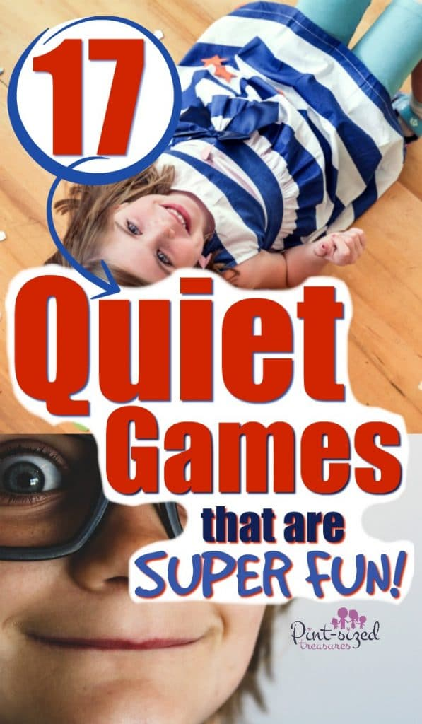 Quiet games are super-fun and a perfect way for kids to have fun, while still staying quiet! Perfect for indoor activities or anytime kids need something quiet and fun to do! #pintsizedtreasures #quietactivities #kidsactivities #Indooractivities #funforkids #quietplay #playideas #gamesforkids