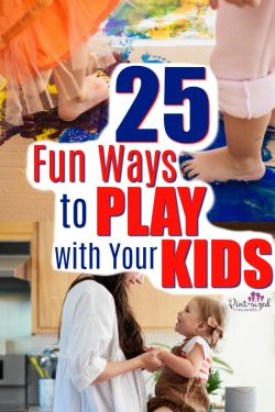 25 fun and simple ways to play with your kids! Easy play ideas to bring the entire family together! #pintsizedtreasures #raisingkids #family #play #kidsplay #playideas #kidsactivities #games #gamesforkids #creativeideasforkids #parenting