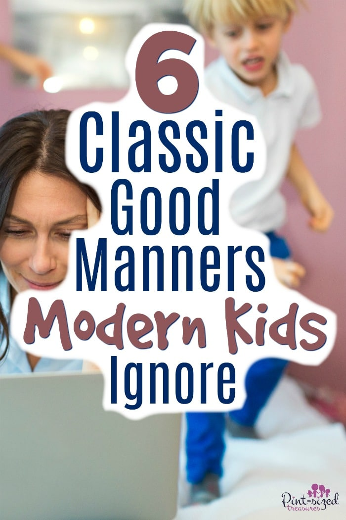 Do modern kids ignore these good manners? Sadly, most do! Find out these classic manners that parents should be teaching their kids and find out some simple ways to teach your kids GOOD manners!
