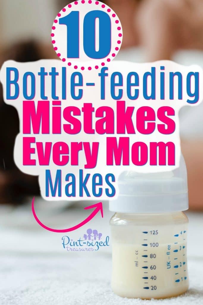 10 Bottle-feeding Mistakes Every Mom Makes · Pint-sized Treasures