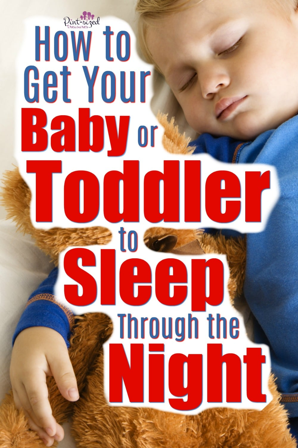 Is your baby or toddler waking up during the night? Here's simple ways to get your toddler or baby to sleep through the night...every night!