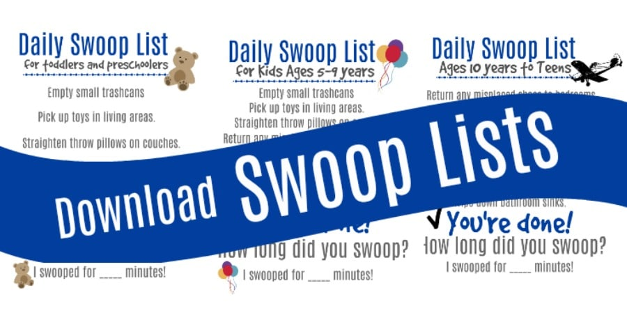 Help keep your house clean with daily swoop lists that are printable!