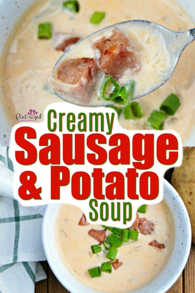 Creamy Sausage & Potato Soup