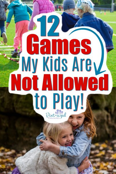 12 Games my kids are not allowed to play. THey're dangerous to their safety, morality and health!