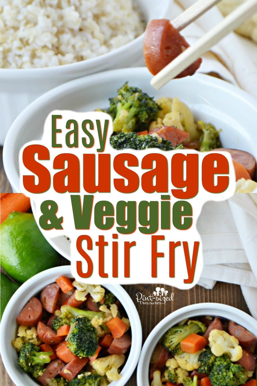 Easy Sausage And Veggie Stir Fry Pint Sized Treasures