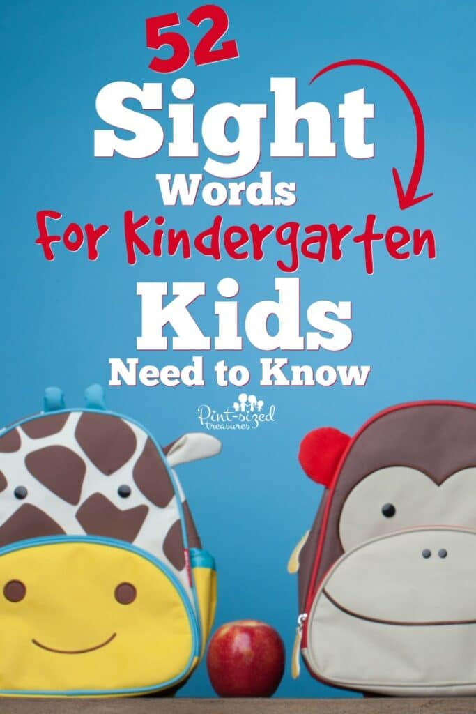 52 Sight Words for Kindergarten Kids Need to Know