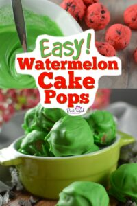 easy watermelon cake pop- recipe
