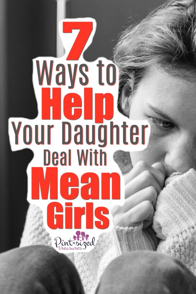 How to Help Your Daughter Deal with Mean Girls