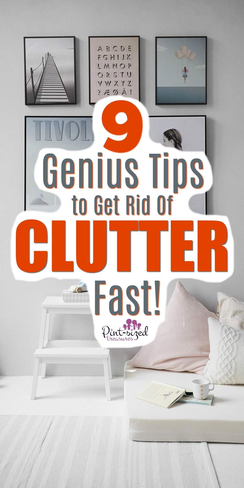 How to Get Rid of Clutter Fast