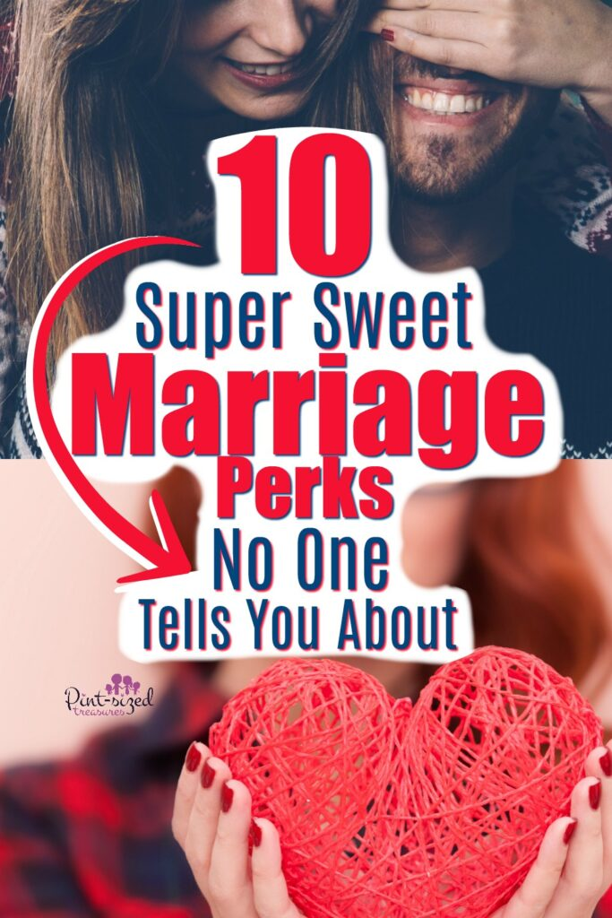 marriage perks no one tells you about