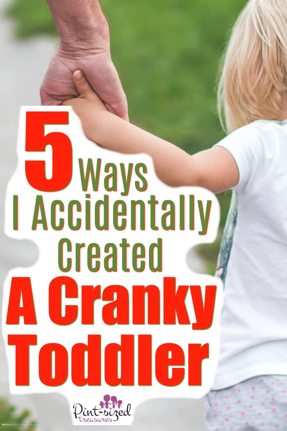 How I Accidentally Created a Cranky Toddler