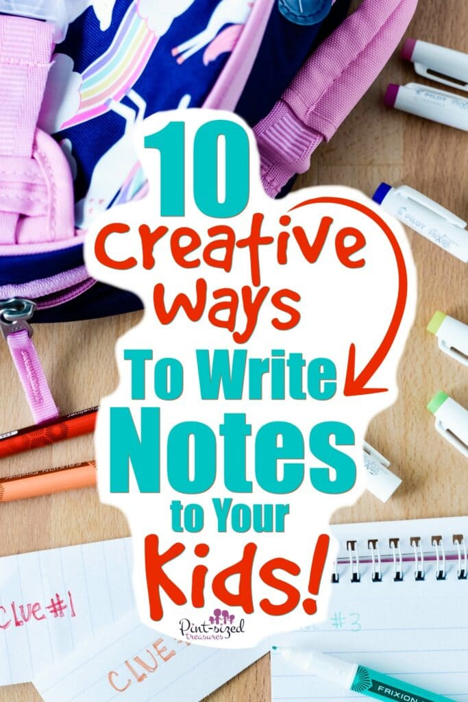10 Creative Ways to Write Notes to Your Kids