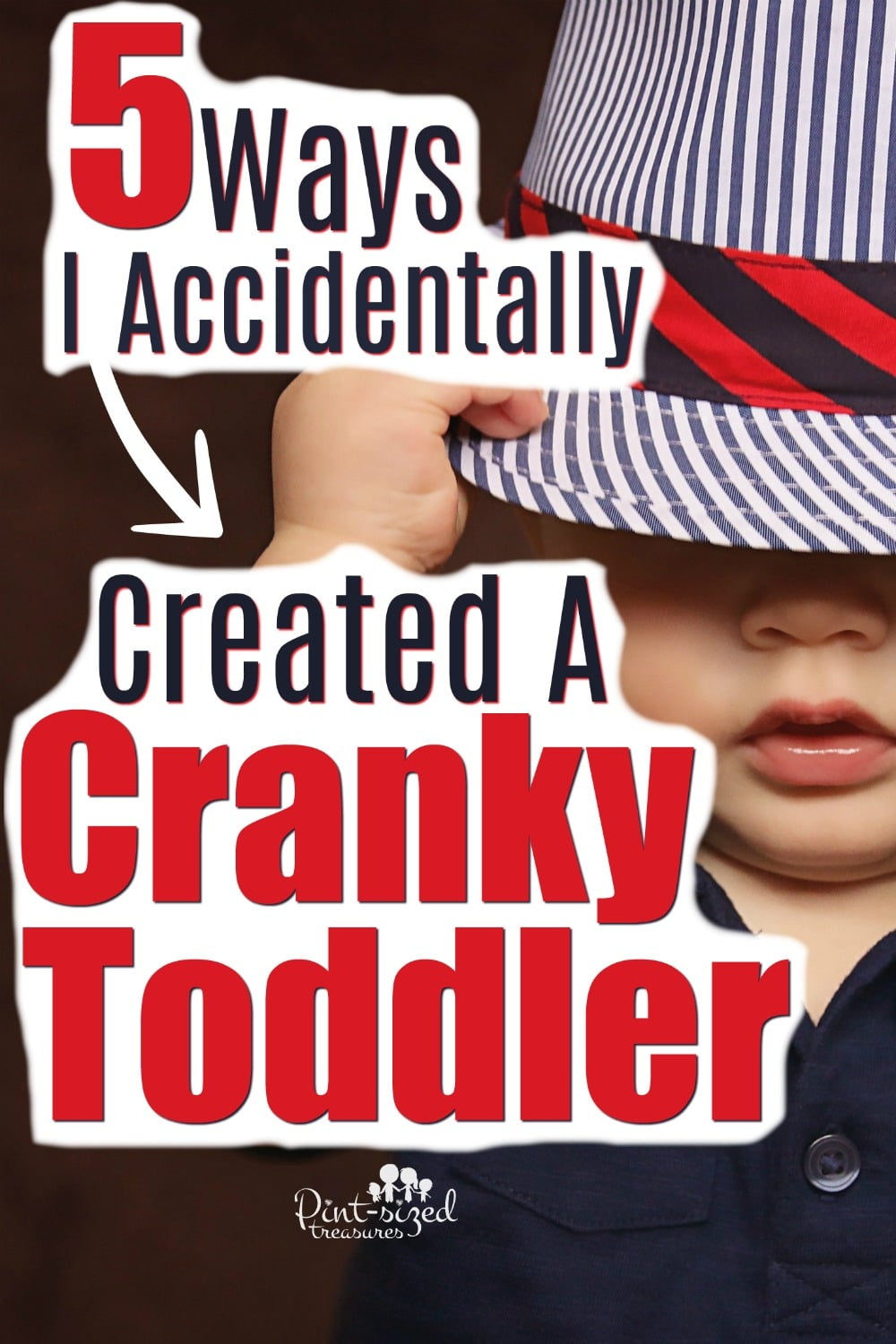 How I Created a Cranky Toddler