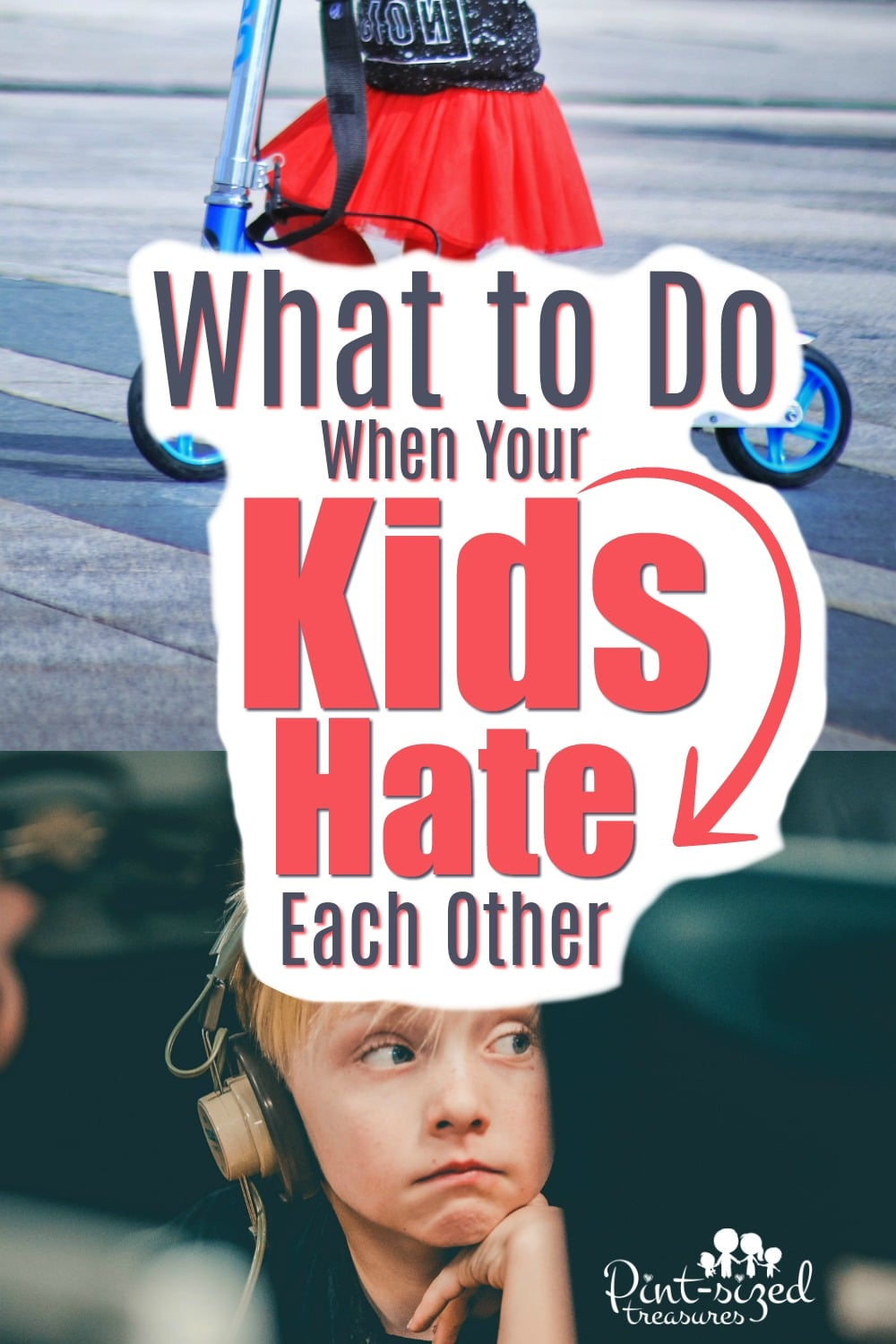 what to do when kids hate each other