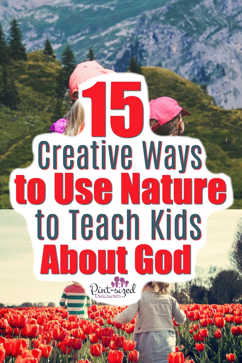 Creative Ways to Teach Kids About God Through Nature