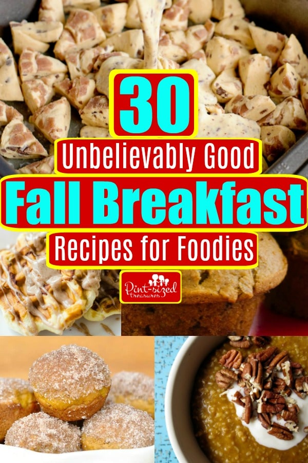 30 Fall Breakfast Recipes For Foodies