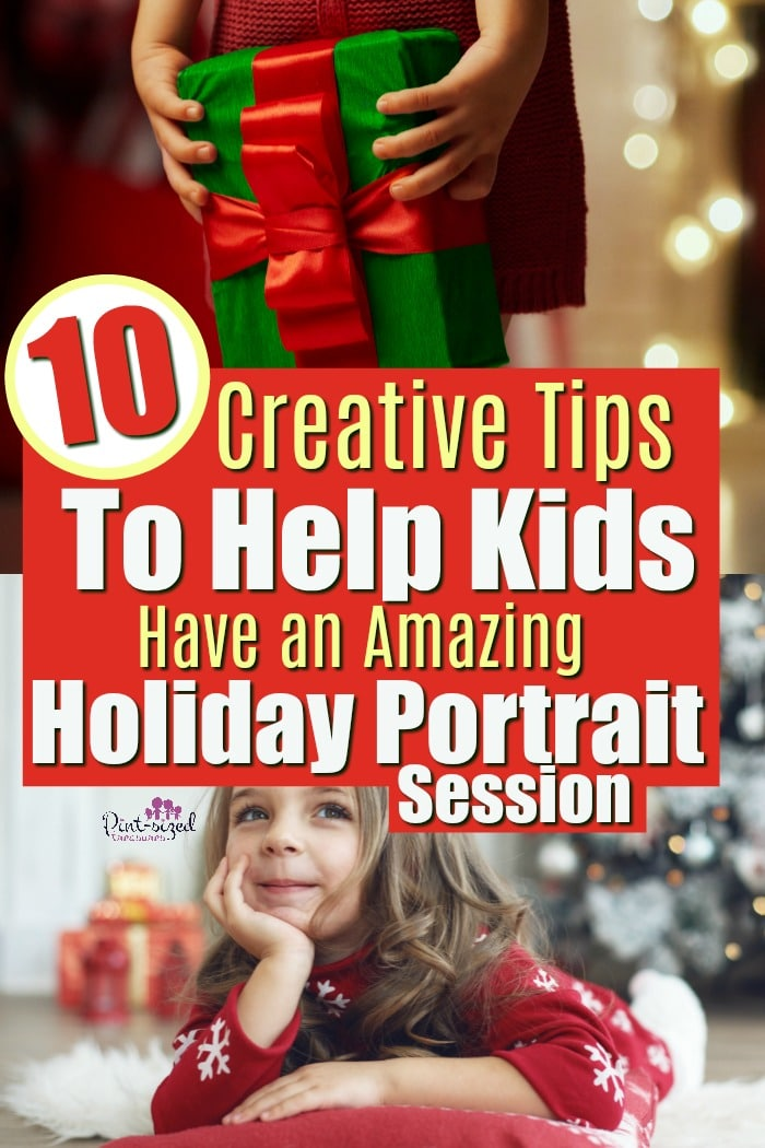 Creative Tips to help Kids Have an Amazing Holiday Portrait Session