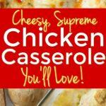 Supreme Chicken Casserole