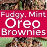 Fudge Mint Oreo Brownie Recipe