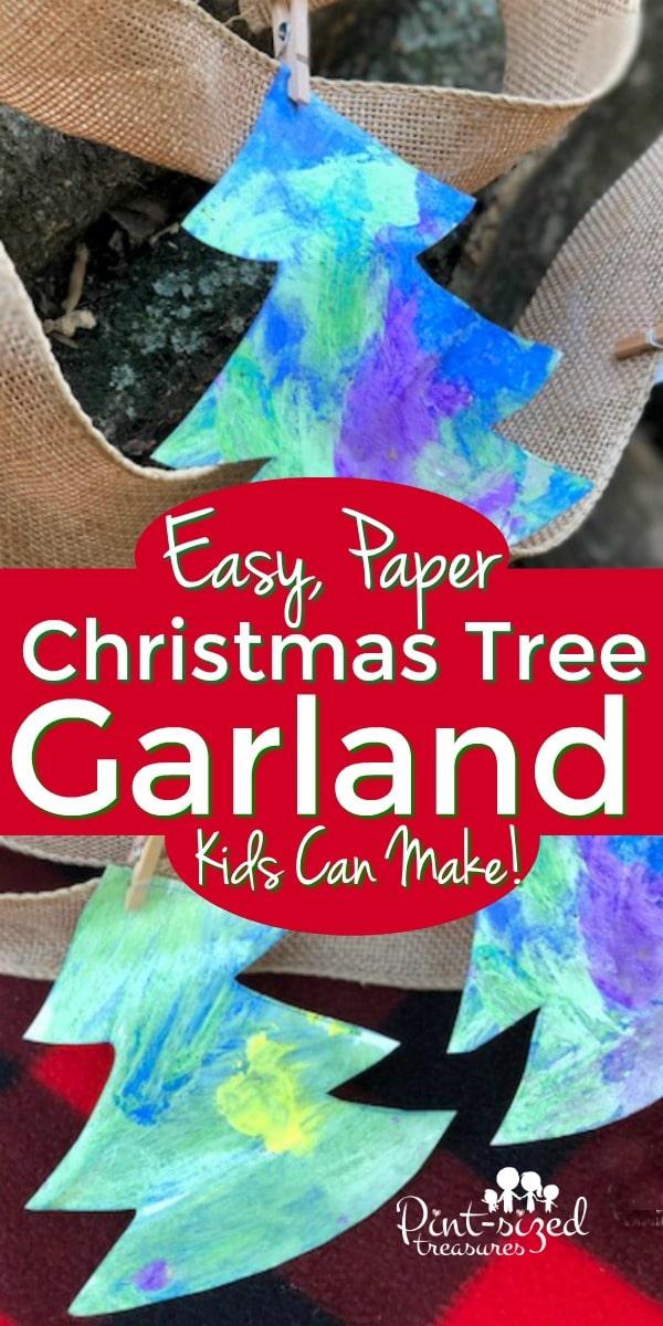 Diy Christmas Tree Garland Kids Can Make Pint Sized Treasures