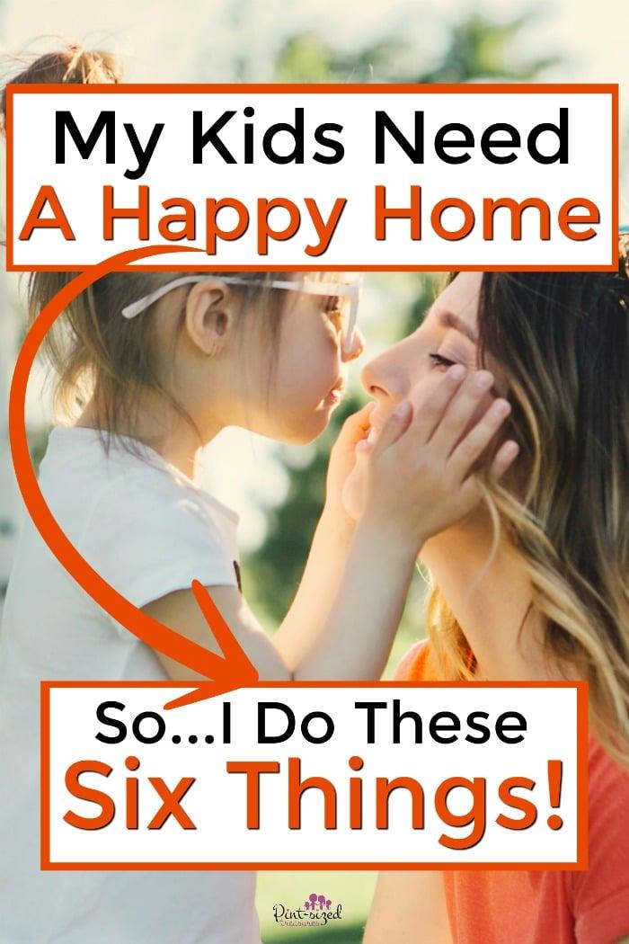kids need happy home