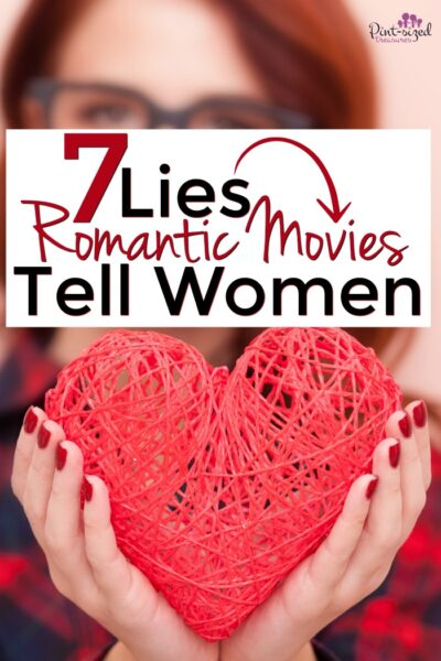 Lies Romantic movies tell wives
