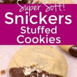 Easy Snickers Stuffed Cookie Recipe