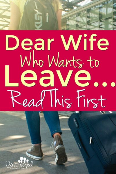 Dear Wife Who Wants to Leave Her Husband