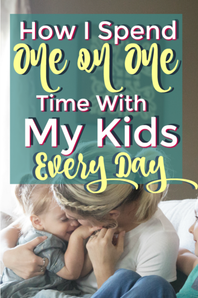 How to spend one on one time with kids