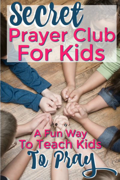 How to Pray with Kids By Starting a Prayer Club