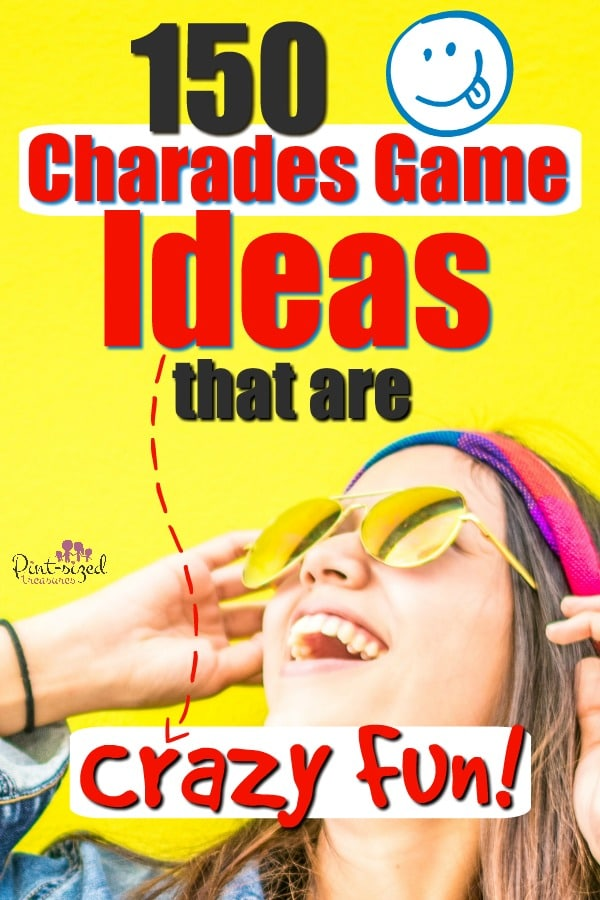 150 Charades Ideas That are Crazy-Fun!