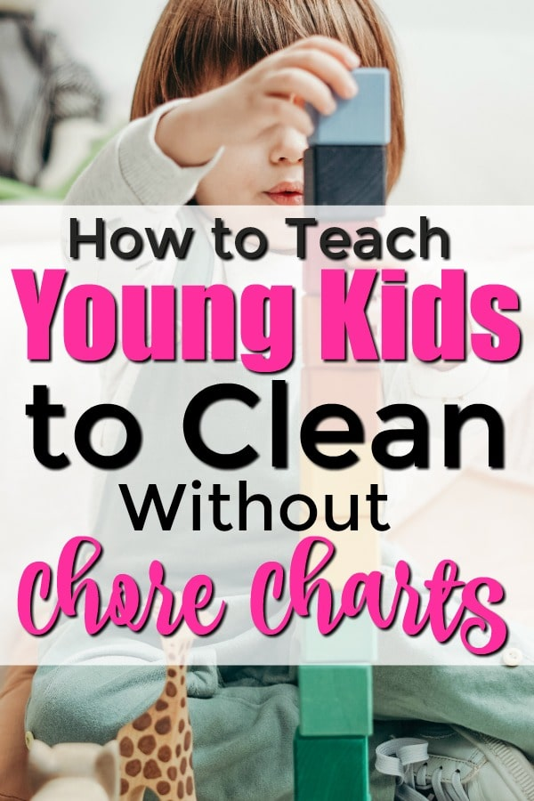 teach kids tot clean without chore charts