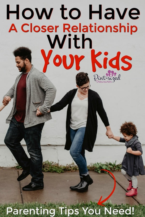 how to have a better relationships with kids