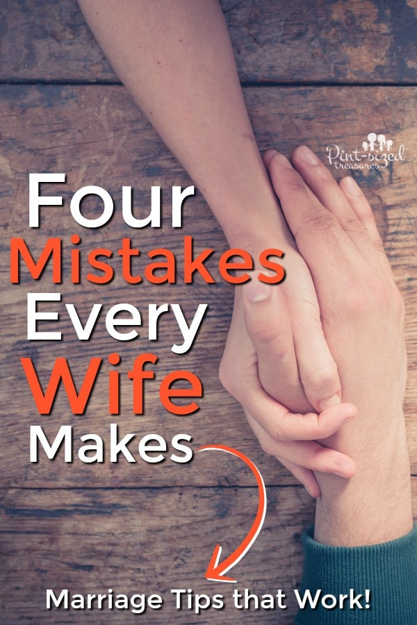 Mistakes that Every Wife Makes