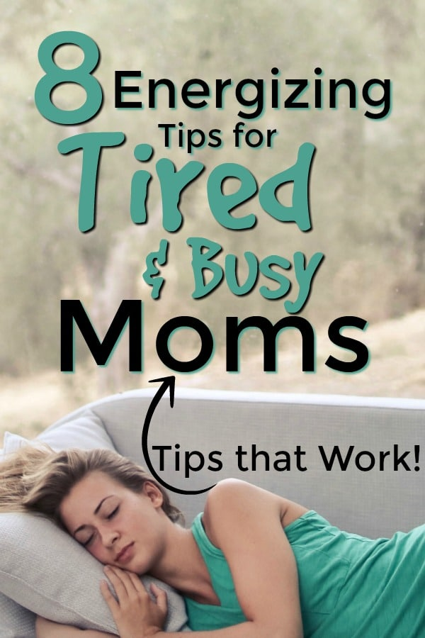 Tips for tired and busy moms