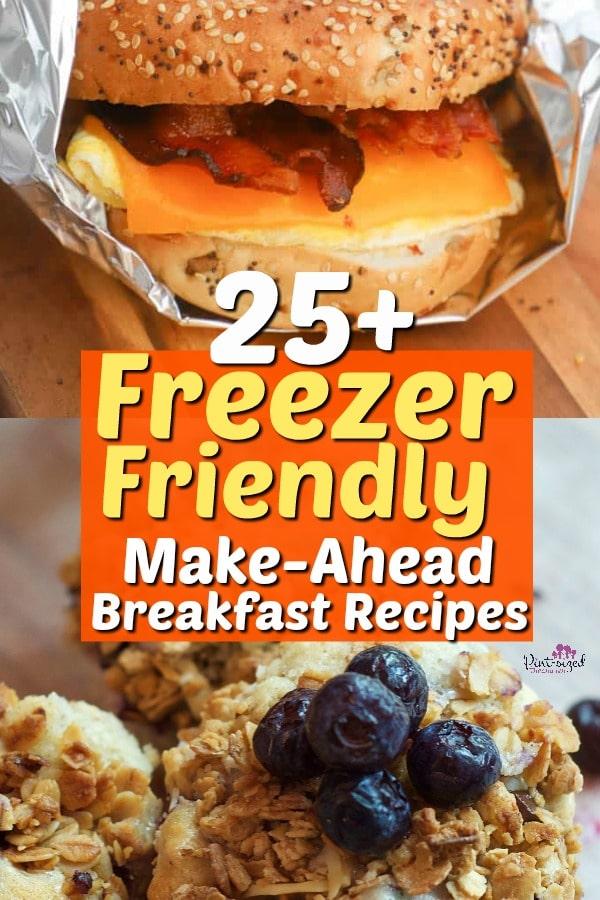 25 Freezer Friendly Breakfast Recipes