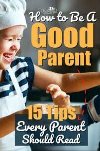 parenting tips on how to be a good parent