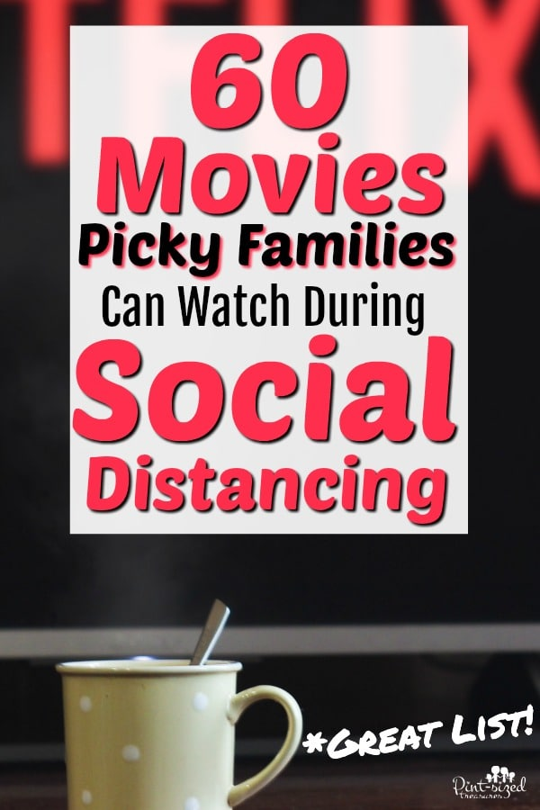 60 Movies that Picky Families Can Watch During Social Distancing