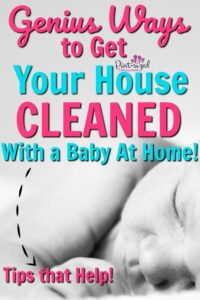 how to clean your house with a baby at home