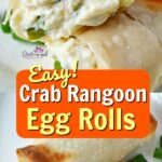 Easy crab rangoon egg roll recipe