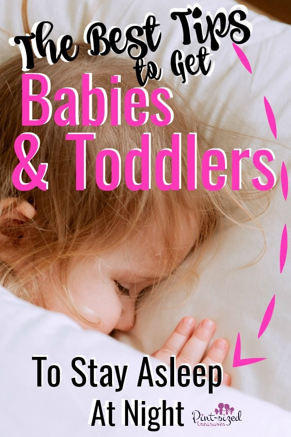 get babies and toddlers to sleep all night