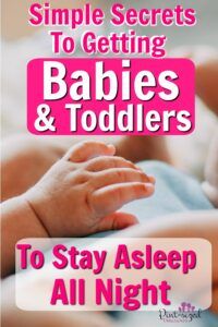 How to get babies and toddlers to sleep all night