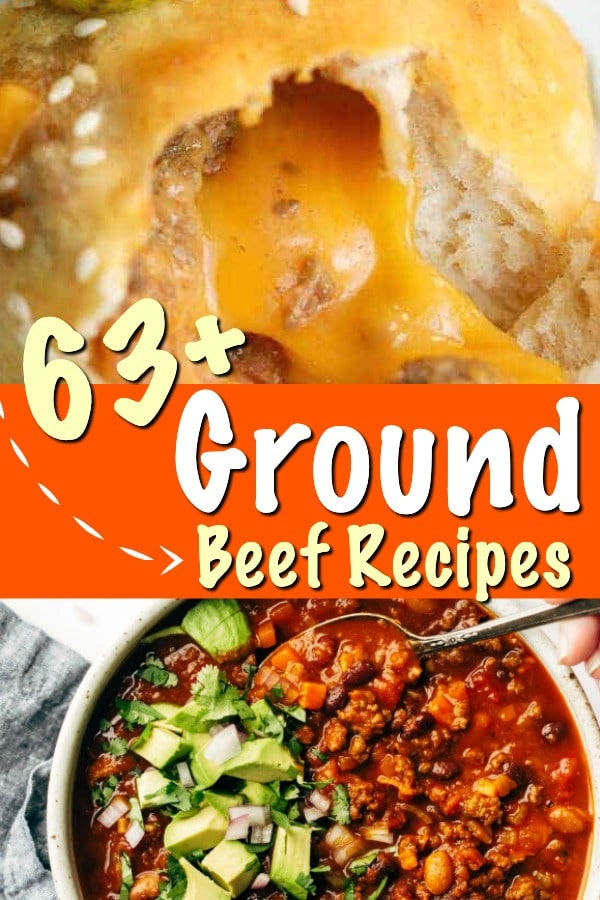 63 Ground Beef Recipes You Need to Make!