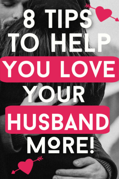 learn how to love your husband more